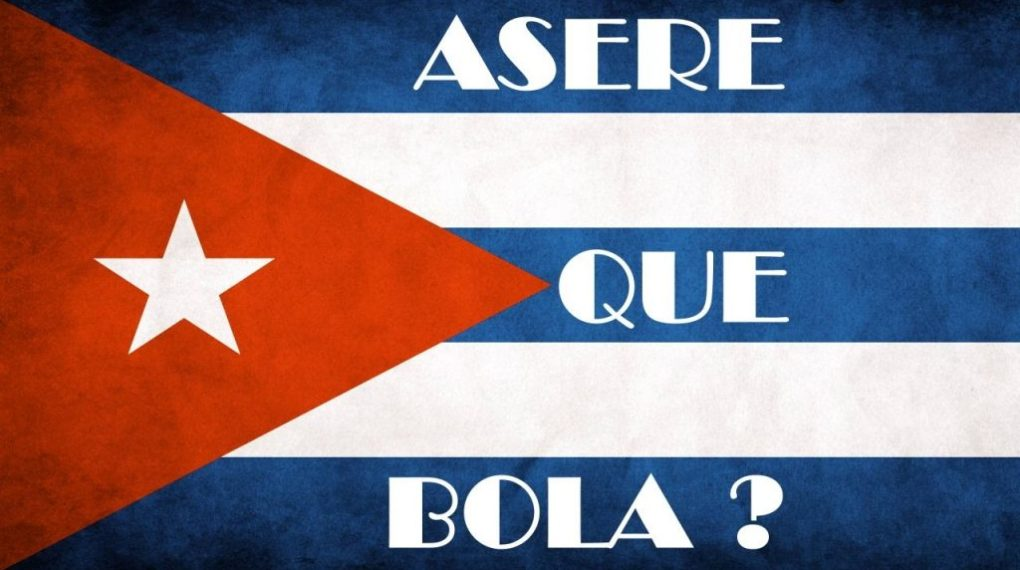 Aseré qué bola and other Cuban Spanish terms