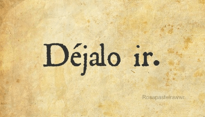 18 Common uses of the verb Dejar